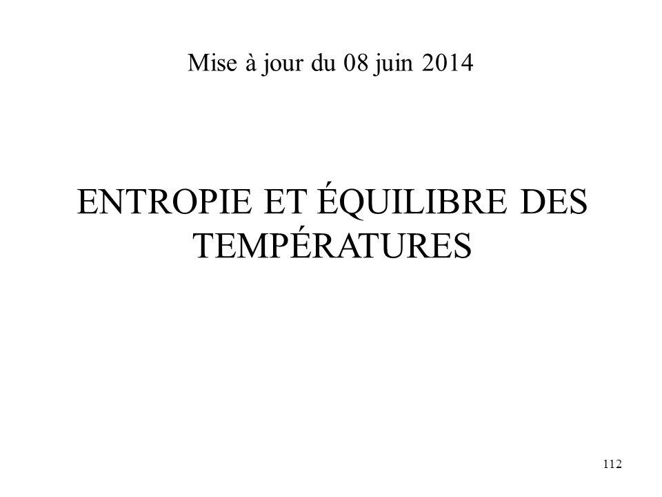 112 Mise à jour du 08 juin 2014 ENTROPIE ET ÉQUILIBRE DES TEMPÉRATURES