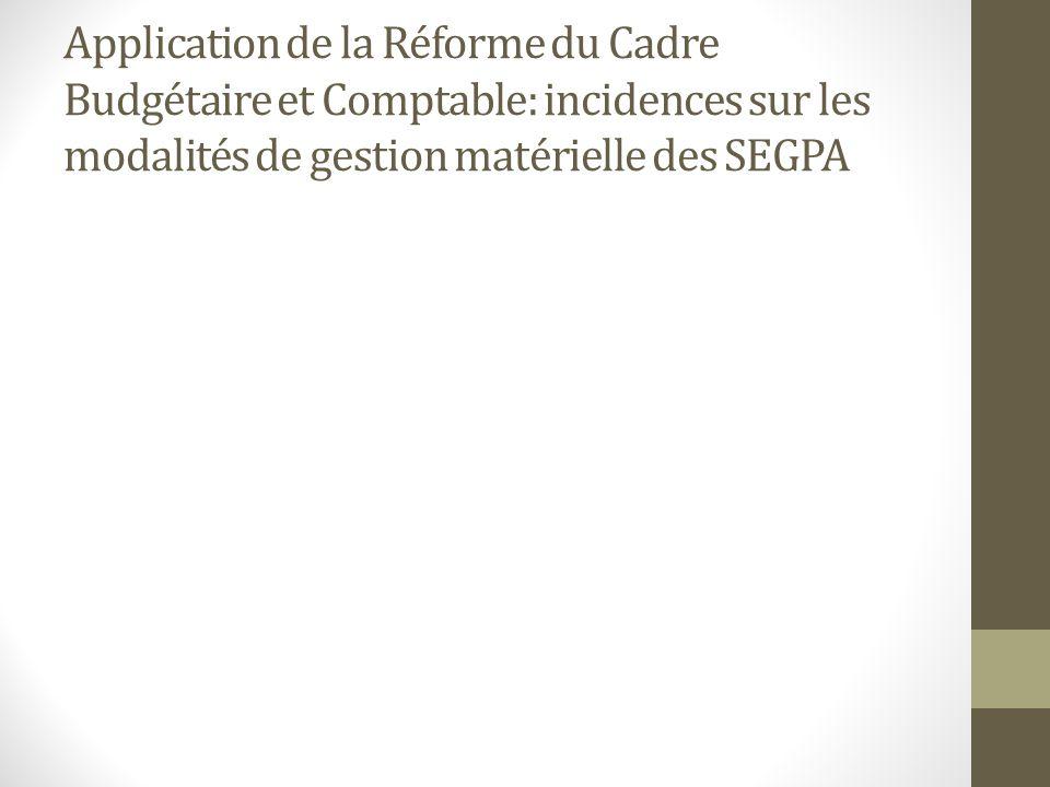 Application de la Réforme du Cadre Budgétaire et Comptable: incidences sur les modalités de gestion matérielle des SEGPA