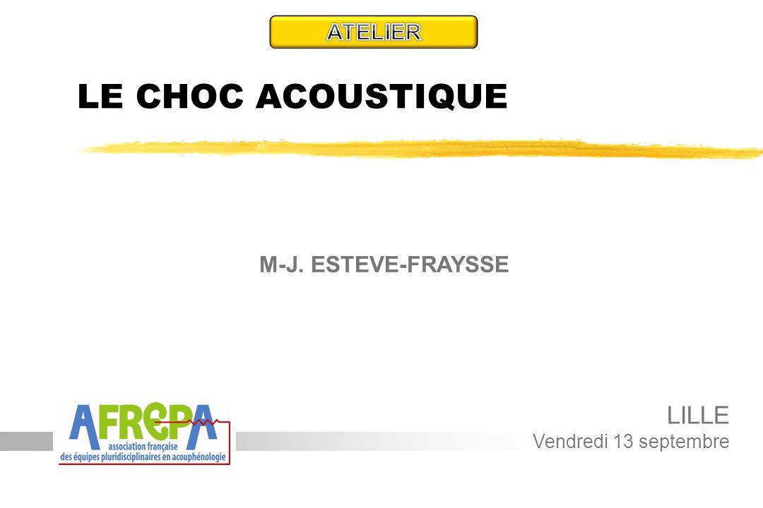 LE CHOC ACOUSTIQUE M-J. ESTEVE-FRAYSSE LILLE Vendredi 13 septembre