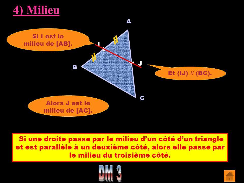 Si une droite passe par le milieu d'un côté d'un triangle et est parallèle à un deuxième côté, alors elle passe par le milieu du troisième côté. A C S