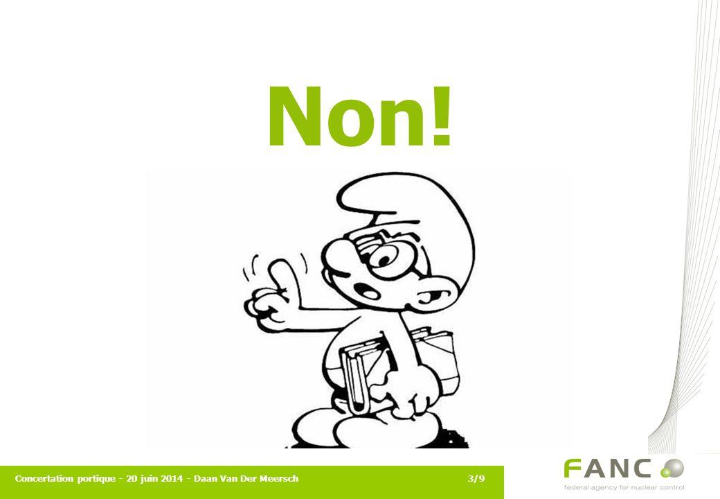 Non! Concertation portique - 20 juin 2014 - Daan Van Der Meersch3/9