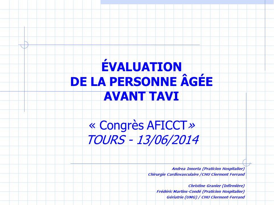 L'équipe TAVI :TAVI Chirurgie Cardiologie interventionnelle Anesthésie Radiologie Gériatrie