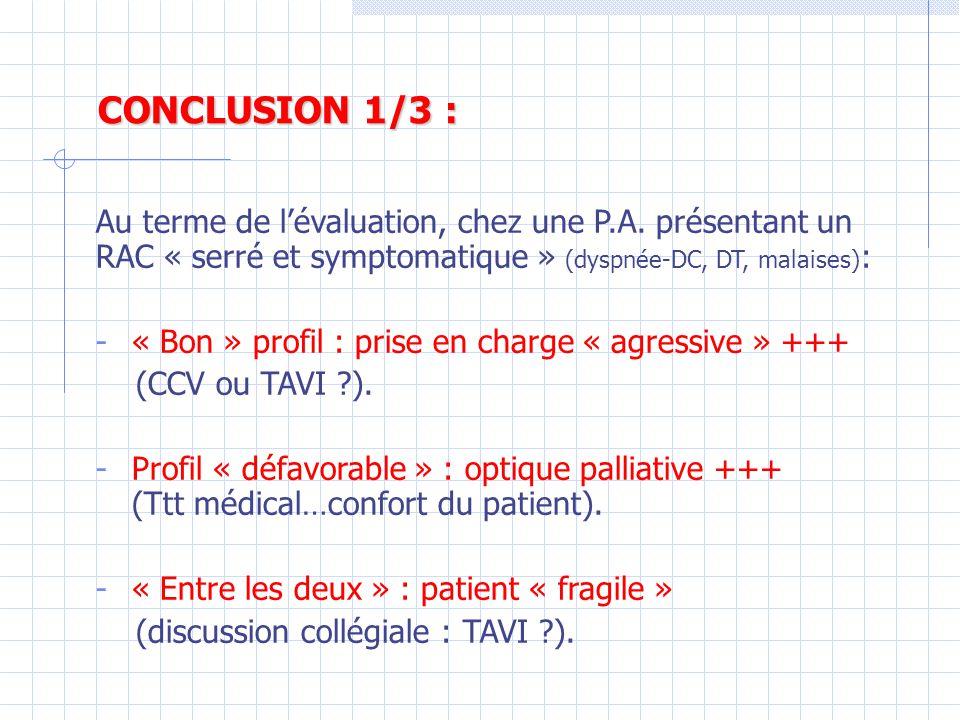 CONCLUSION 1/3 : Au terme de l'évaluation, chez une P.A.