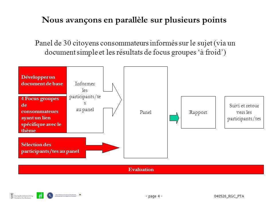 040526_RGC_PTA- page 4 - Développer un document de base 4 Focus groupes de consommateurs ayant un lien spécifique avec le thème Panel Rapport Evaluati