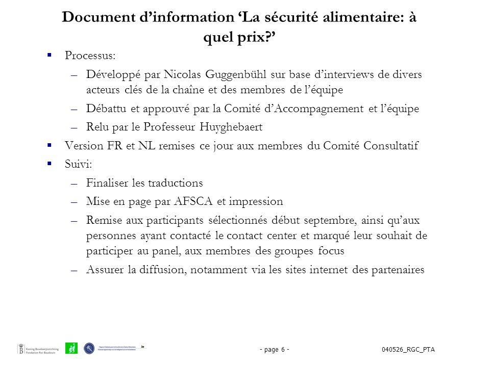 040526_RGC_PTA- page 6 - Document d'information 'La sécurité alimentaire: à quel prix?'  Processus: –Développé par Nicolas Guggenbühl sur base d'inte