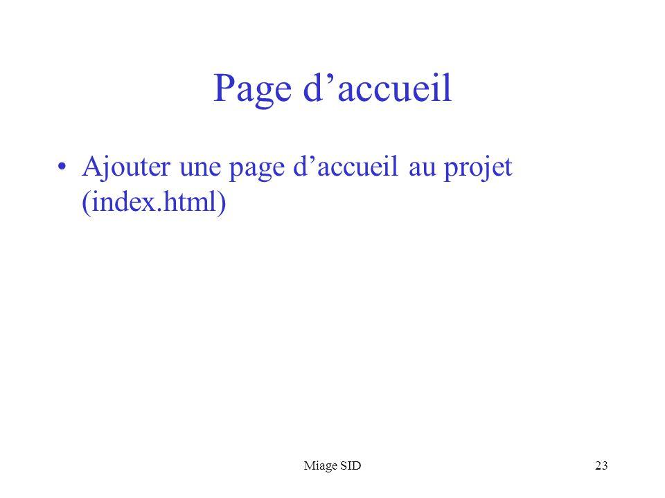Miage SID23 Page d'accueil Ajouter une page d'accueil au projet (index.html)
