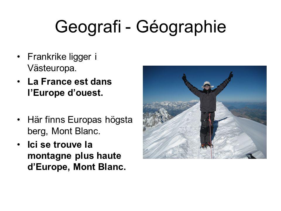 Geografi - Géographie Frankrike ligger i Västeuropa.