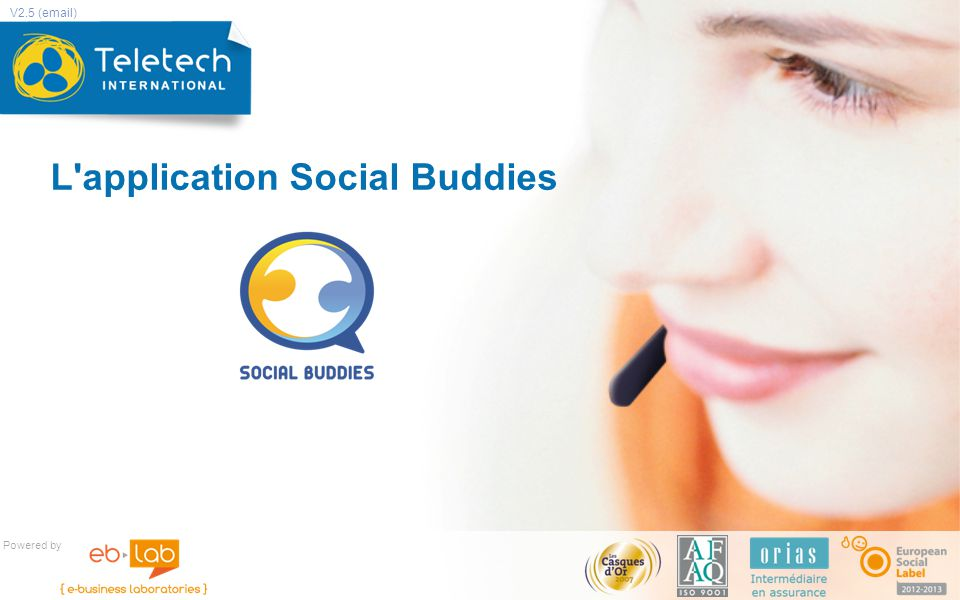 L application Social Buddies Powered by V2.5 (email)