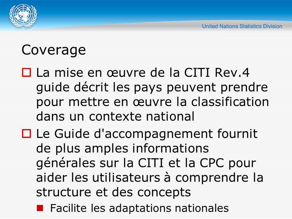 Implementation Guide  1 Mise en place d un plan d exécution pour la CITI Rev.4  Développer une version nationale de la Classification type des industries selon la CITI Rev.4  3 Mise en œuvre de la CITI Rev.4 dans les registres du commerce  4 aspects méthodologiques liées à l échantillonnage et le poids d estimation  5 Retropolation