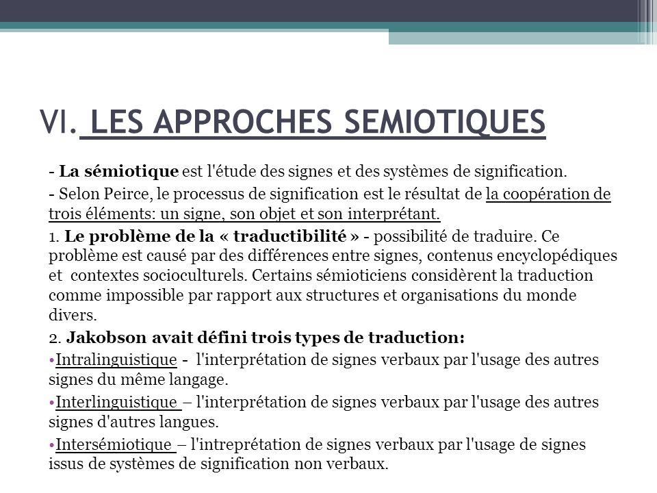 - La sémiotique est l étude des signes et des systèmes de signification.