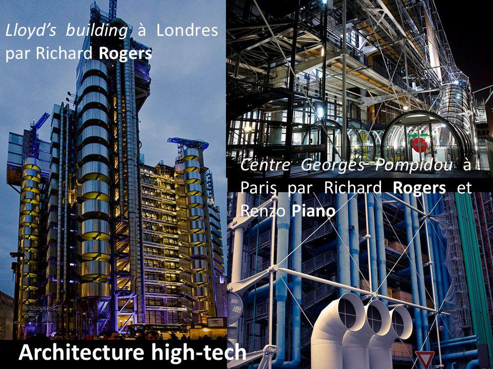 Architecture high-tech Lloyd's building à Londres par Richard Rogers Centre Georges Pompidou à Paris par Richard Rogers et Renzo Piano