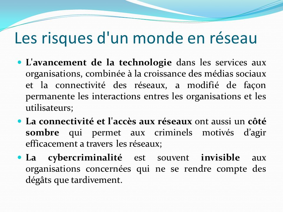 Cybercriminalite la cybercriminalité reste la deuxième forme la plus répandue de criminalité économique selon PwC; La cyber-criminalité coûterait 327 milliards d euros par an.