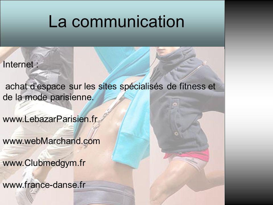 Internet : achat d'espace sur les sites spécialisés de fitness et de la mode parisienne. www.LebazarParisien.fr www.webMarchand.com www.Clubmedgym.fr