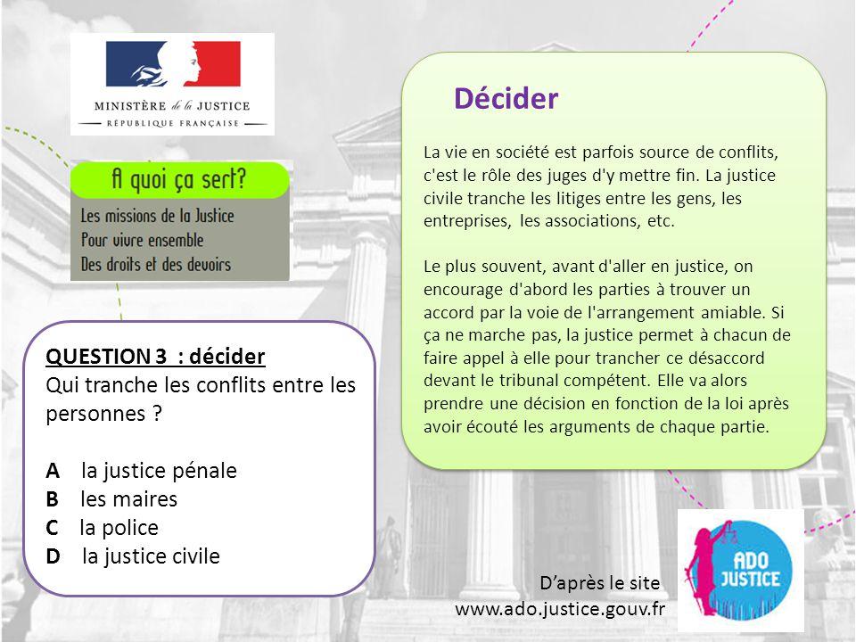D'après le site www.ado.justice.gouv.fr QUESTION 34 : les experts Que font les experts .