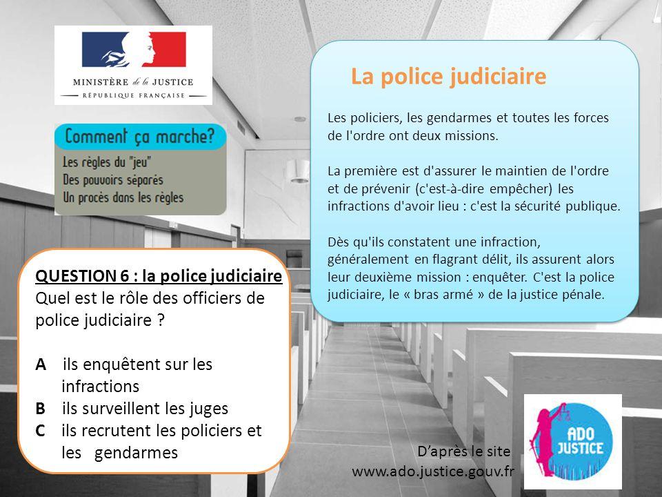 La police judiciaire Les policiers, les gendarmes et toutes les forces de l ordre ont deux missions.