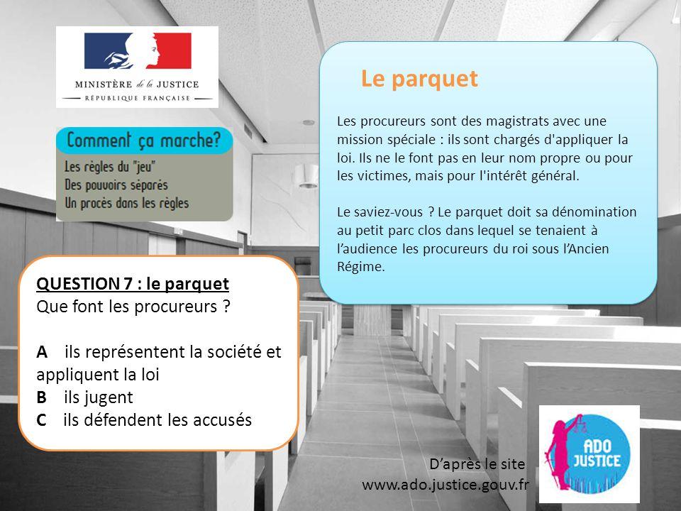 Le ministre de la justice D'après le site www.ado.justice.gouv.fr QUESTION 18: le ministre de la justice Que représente le Sceau .
