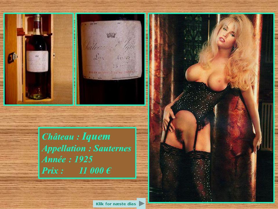 Château : Cheval Blanc Appellation : Sain Emilion Année : 1982 Prix : 9 000 € Klik for næste dias
