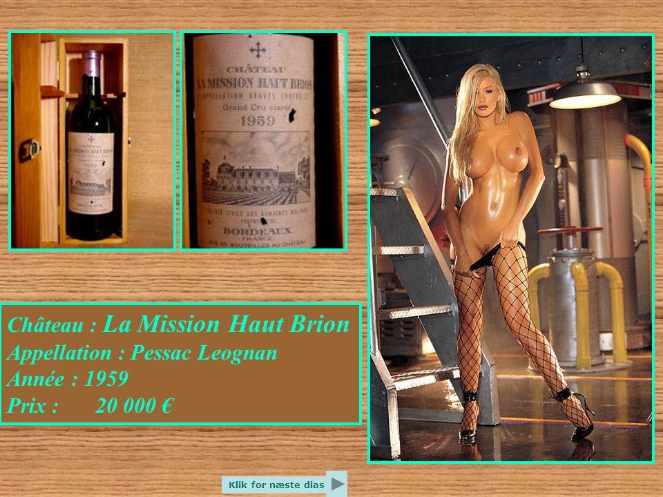 Château : Durfort Vivens Appellation : Margaux Année : 1885 Prix : 15 000 € Klik for næste dias