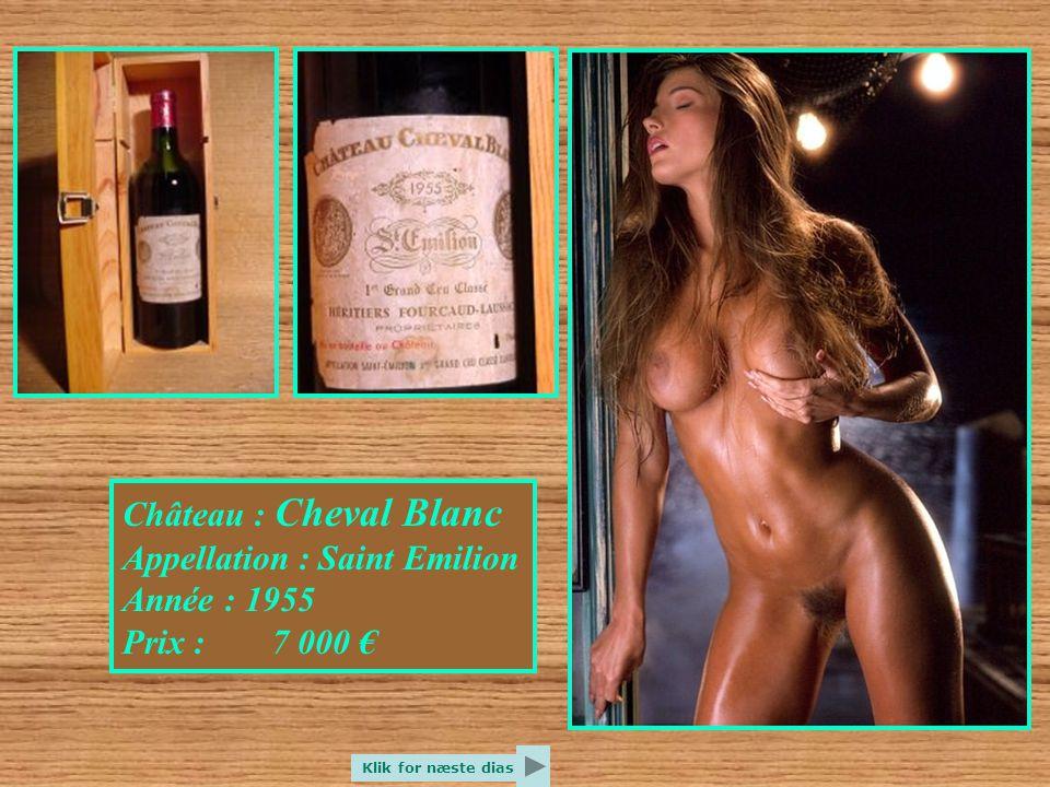 Château : Cheval Blanc Appellation : Saint Emilion Année : 1955 Prix : 7 000 € Klik for næste dias