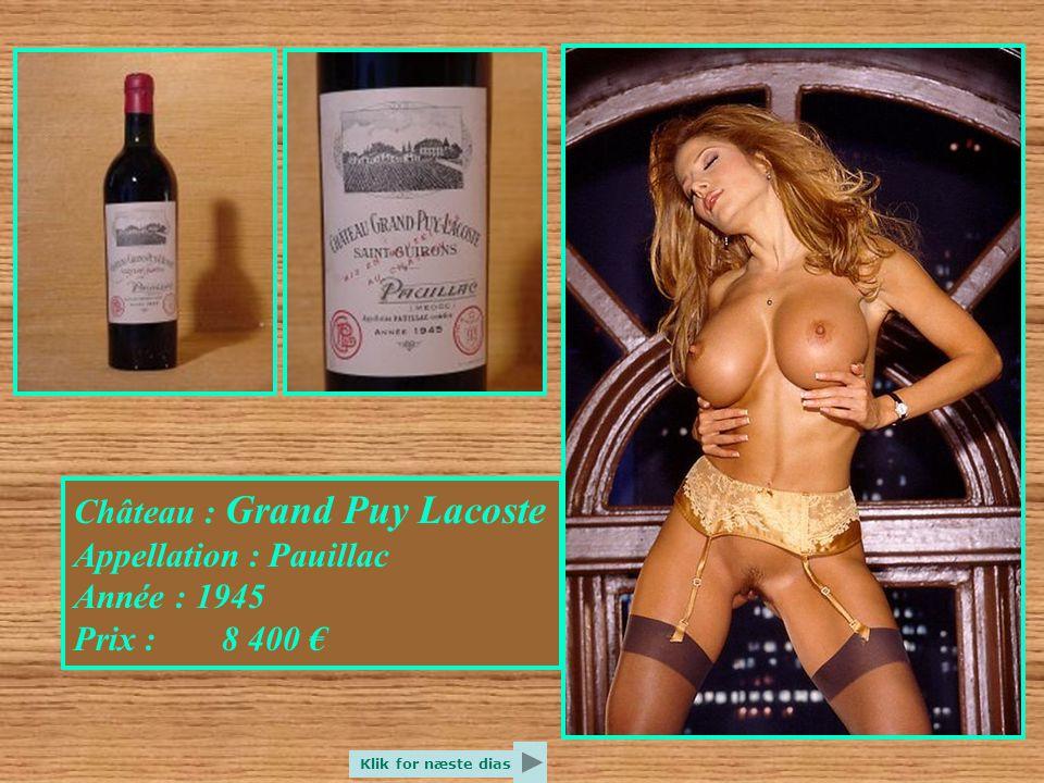 Château : Grand Puy Lacoste Appellation : Pauillac Année : 1945 Prix : 8 400 € Klik for næste dias