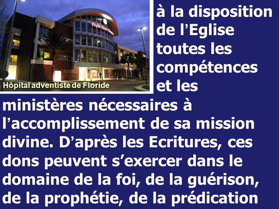 à la disposition de l ' Eglise toutes les compétences et les ministères nécessaires à l ' accomplissement de sa mission divine. D ' après les Ecriture