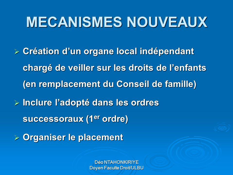 Déo NTAHONKIRIYE Doyen Faculte Droit/ULBU MECANISMES NOUVEAUX  Création d'un organe local indépendant chargé de veiller sur les droits de l'enfants (