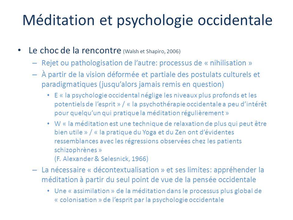 Méditation et psychologie occidentale Le choc de la rencontre (Walsh et Shapiro, 2006) – Rejet ou pathologisation de l'autre: processus de « nihilisat