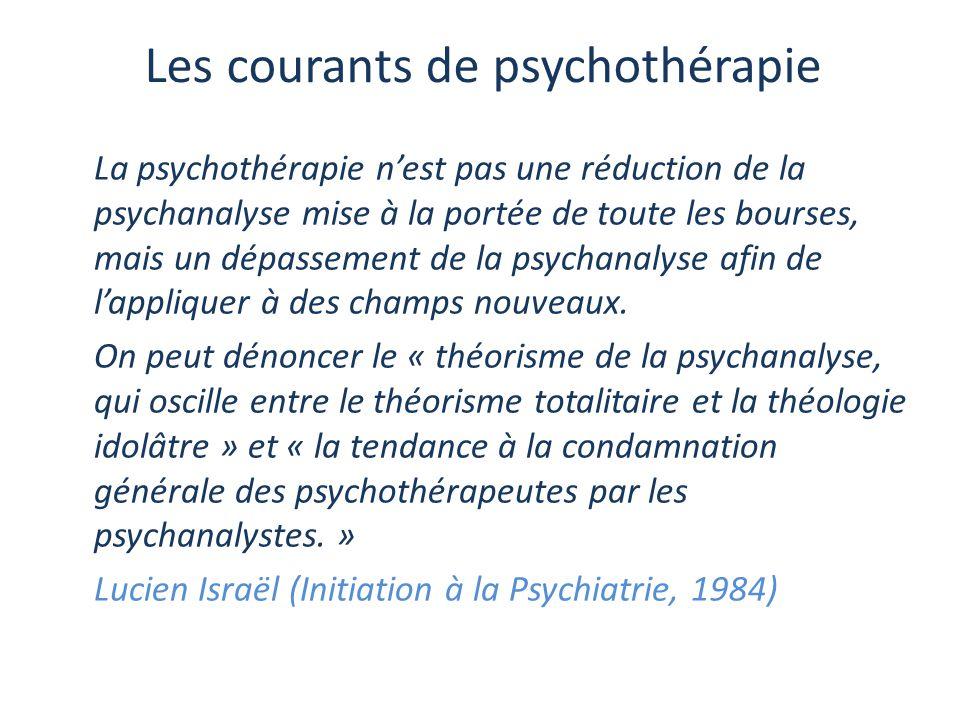 La psychothérapie n'est pas une réduction de la psychanalyse mise à la portée de toute les bourses, mais un dépassement de la psychanalyse afin de l'a