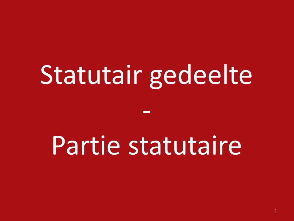 2 Statutair gedeelte - Partie statutaire