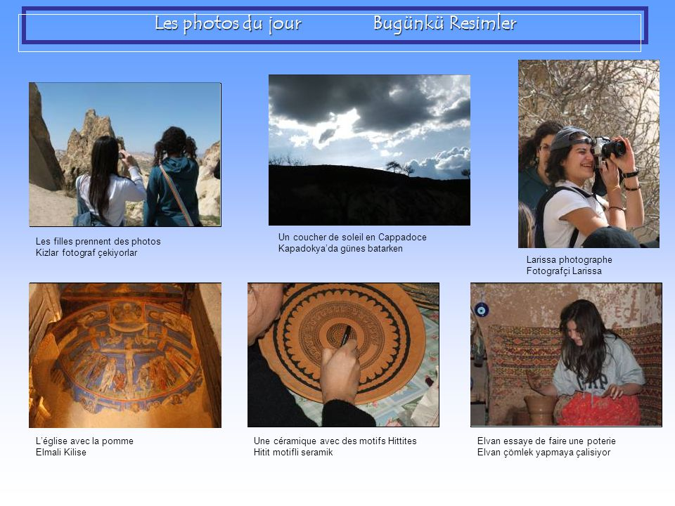 Les photos du jour Bugünkü Resimler Photo L'église avec la pomme Elmali Kilise Photo Une céramique avec des motifs Hittites Hitit motifli seramik Phot