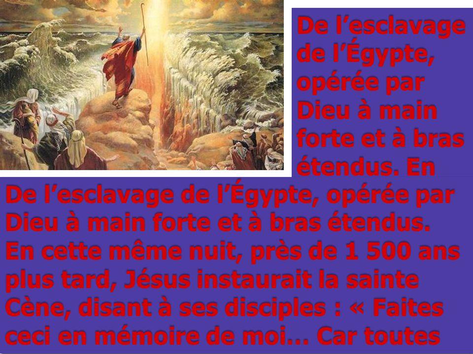 De l'esclavage de l'Égypte, opérée par Dieu à main forte et à bras étendus. En De l'esclavage de l'Égypte, opérée par Dieu à main forte et à bras éten