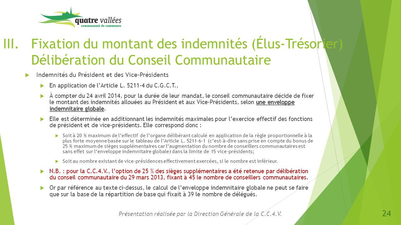 III.Fixation du montant des indemnités (Élus-Trésorier) Délibération du Conseil Communautaire  Indemnités du Président et des Vice-Présidents  En ap