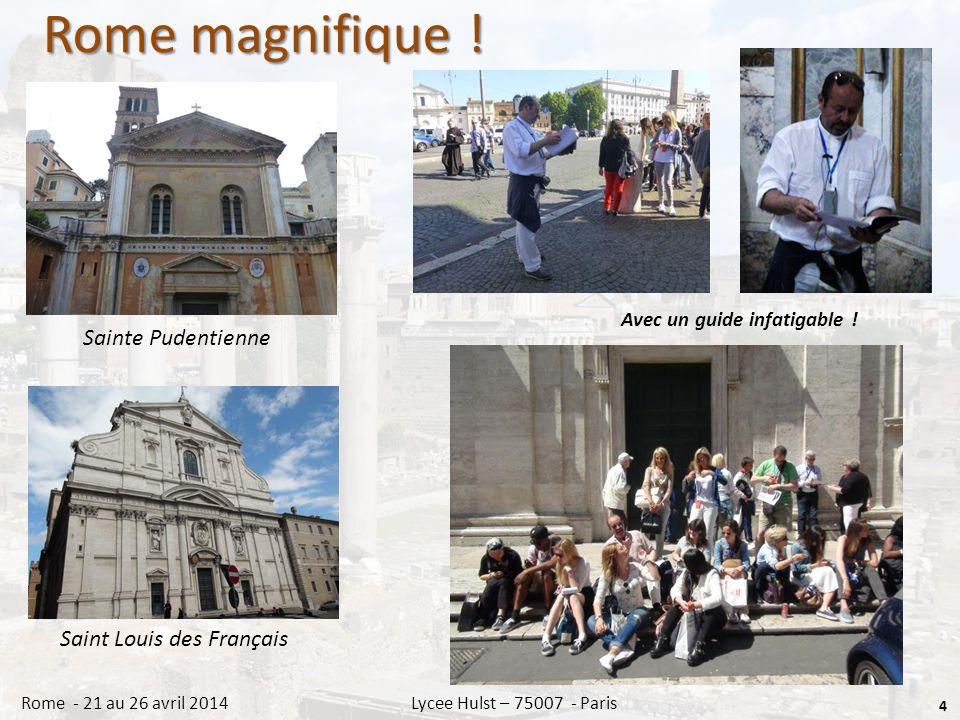 Rome… baroque ! 5 Rome - 21 au 26 avril 2014 Lycee Hulst – 75007 - Paris Fontaine de Trevi