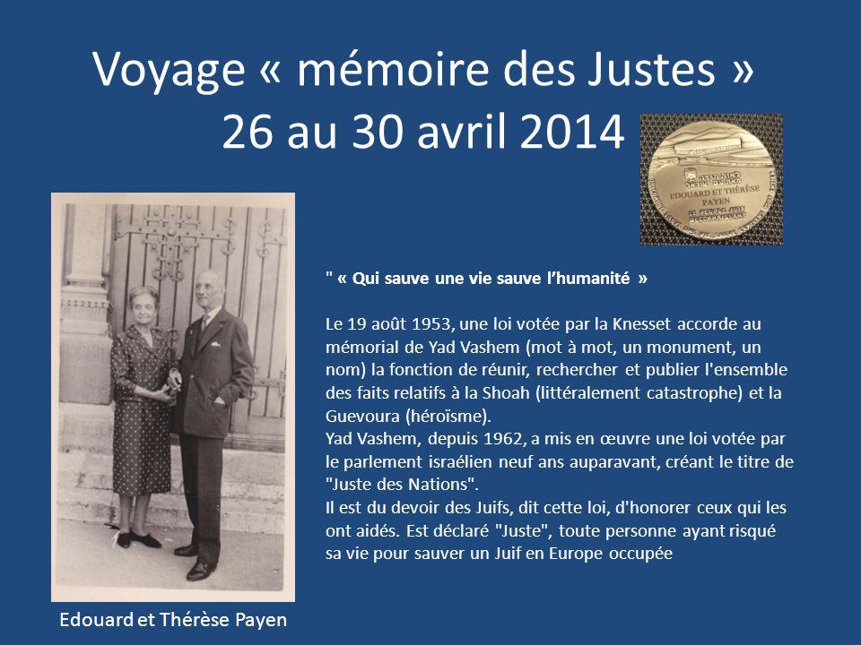 Voyage « mémoire des Justes » 26 au 30 avril 2014