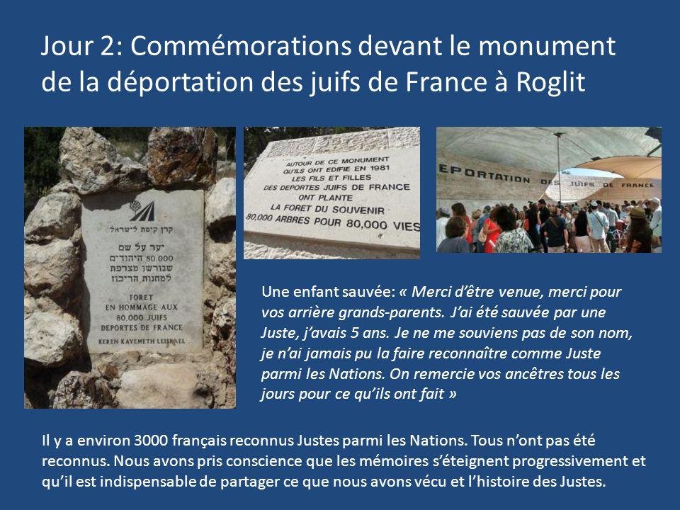 Jour 2: Commémorations devant le monument de la déportation des juifs de France à Roglit Une enfant sauvée: « Merci d'être venue, merci pour vos arriè
