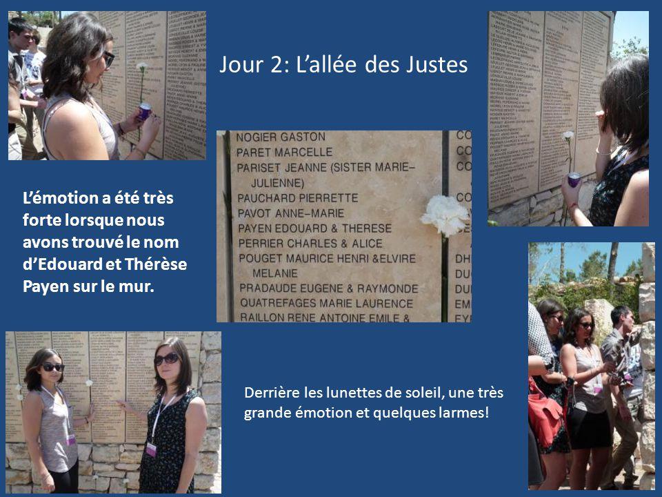 Jour 2: L'allée des Justes L'émotion a été très forte lorsque nous avons trouvé le nom d'Edouard et Thérèse Payen sur le mur. Derrière les lunettes de