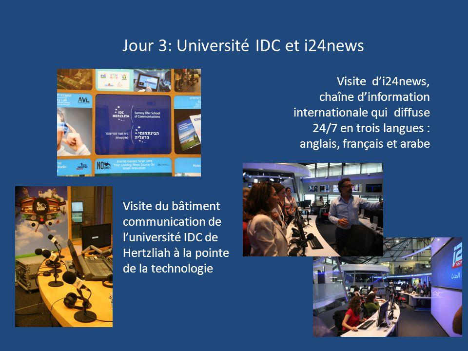 Jour 3: Université IDC et i24news Visite du bâtiment communication de l'université IDC de Hertzliah à la pointe de la technologie Visite d'i24news, ch
