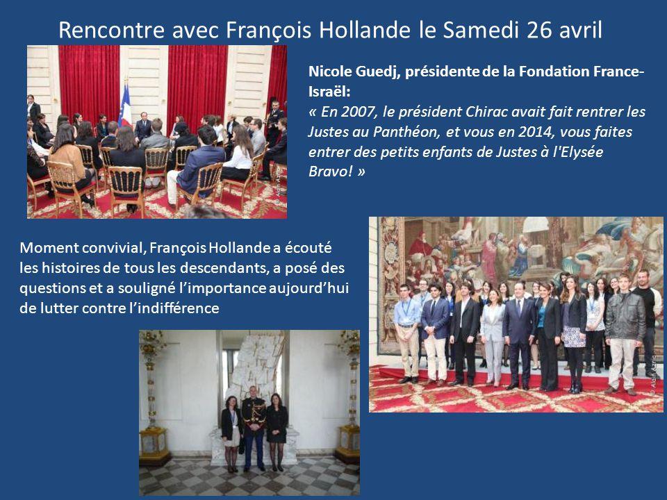 Rencontre avec François Hollande le Samedi 26 avril Nicole Guedj, présidente de la Fondation France- Israël: « En 2007, le président Chirac avait fait