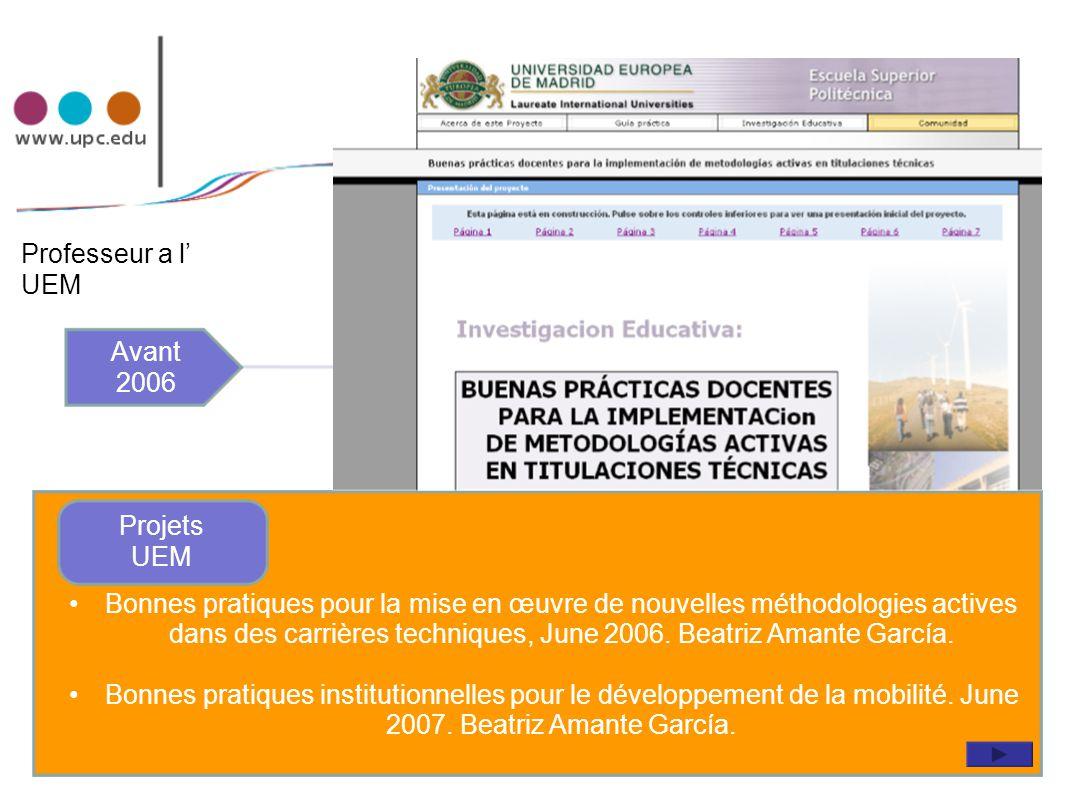 Bonnes pratiques pour la mise en œuvre de nouvelles méthodologies actives dans des carrières techniques, June 2006. Beatriz Amante García. Bonnes prat