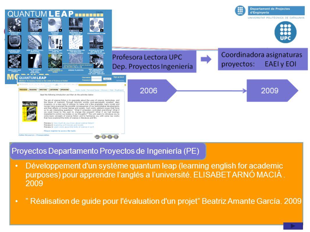 """Développement d'un système quantum leap (learning english for academic purposes) pour apprendre l'anglés a l'université. ELISABET ARNÓ MACIÀ. 2009 """" R"""