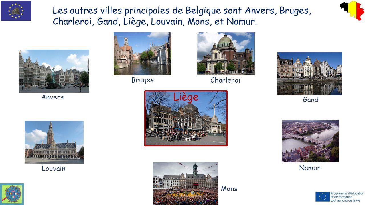 Les autres villes principales de Belgique sont Anvers, Bruges, Charleroi, Gand, Liège, Louvain, Mons, et Namur. Bruges Anvers Charleroi Gand Louvain M