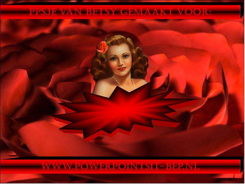 ppsje van Betsy gemaakt voor: www.powerpointsit-bep.nl