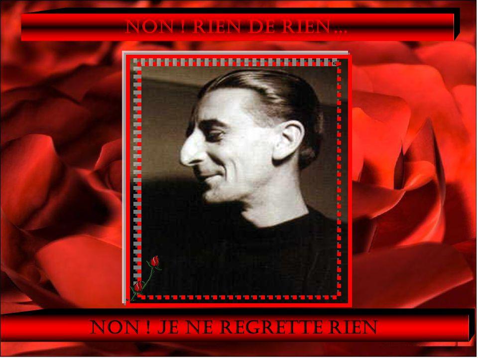 Edith Gassion 19.12.1915 – gehuwd in 1932 met Louis Dupont Artiestennaam : Edith Piaf Mannen die haar geholpen hebben Artiesten die zij geholpen heeft NON, rien de rien Je ne regrette rien Of, waarmede ze gehuwd was EDITH PIAF