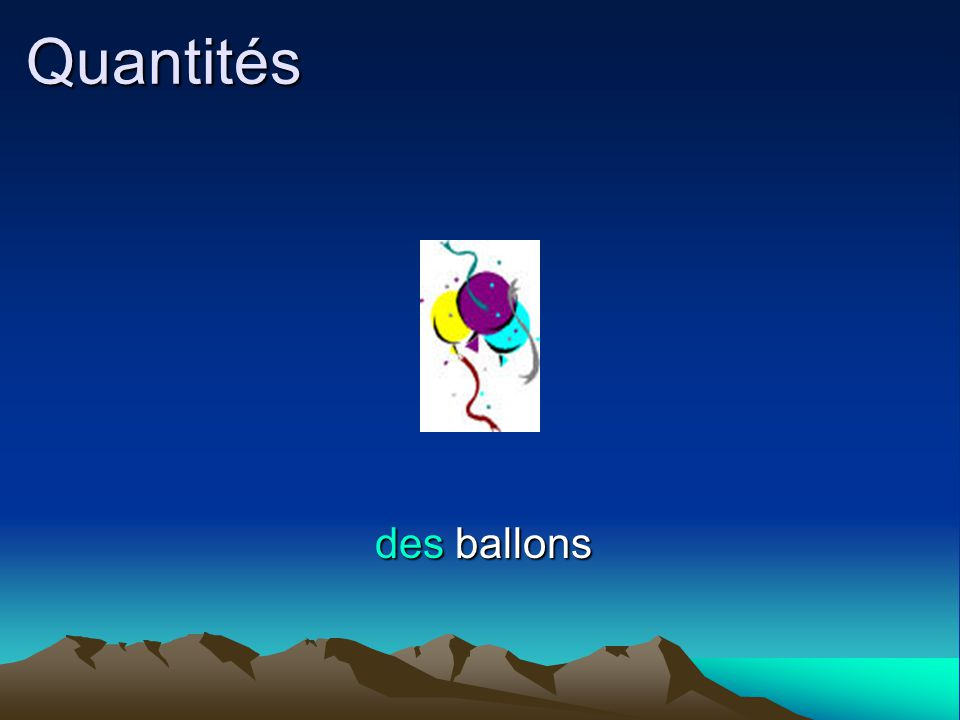 Quantités des ballons
