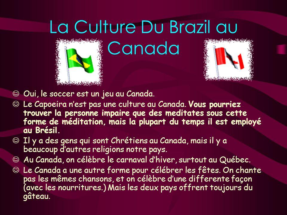5 caract é ristiques de la culture de Bresil Un événement culturel très spécial au Brésil est le soccer. Chaque année ce pays participe dans la Fifa e