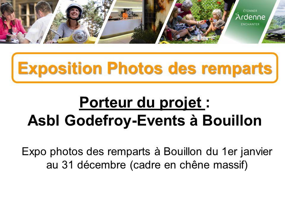 Exposition Photos des remparts Porteur du projet : Asbl Godefroy-Events à Bouillon Expo photos des remparts à Bouillon du 1er janvier au 31 décembre (cadre en chêne massif)