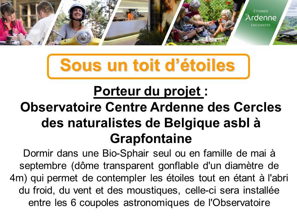 Sous un toit d'étoiles Porteur du projet : Observatoire Centre Ardenne des Cercles des naturalistes de Belgique asbl à Grapfontaine Dormir dans une Bi