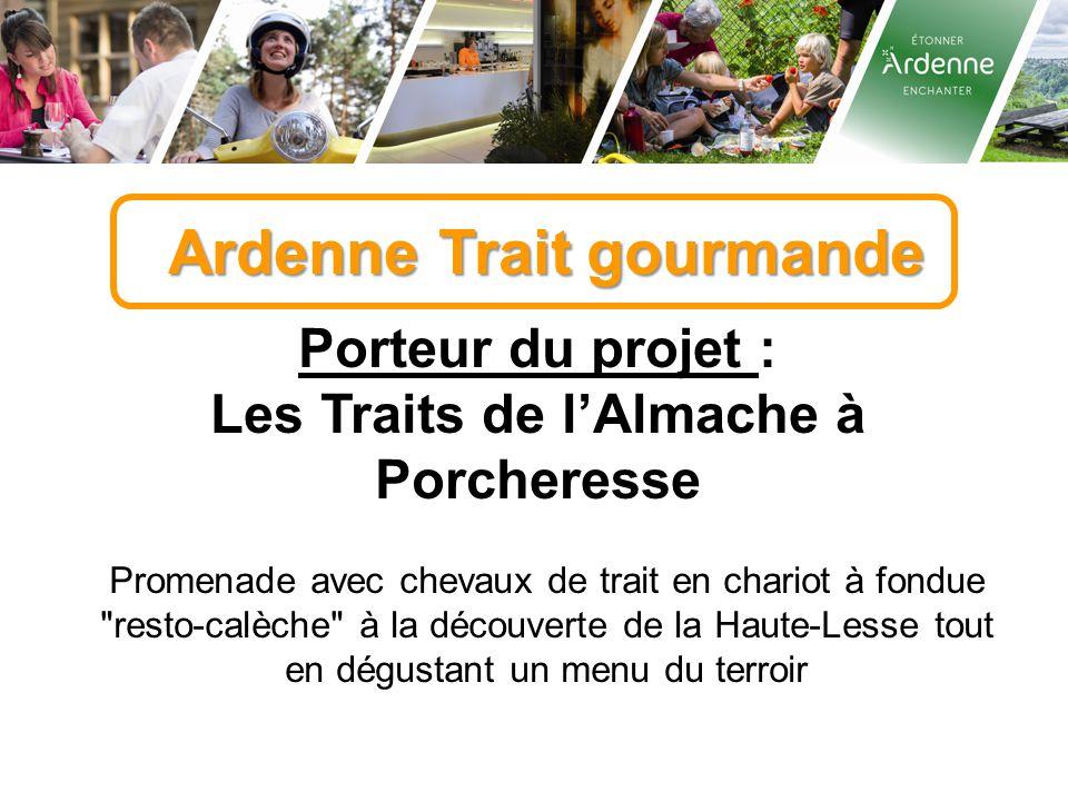 Ardenne Trait gourmande Porteur du projet : Les Traits de l'Almache à Porcheresse Promenade avec chevaux de trait en chariot à fondue