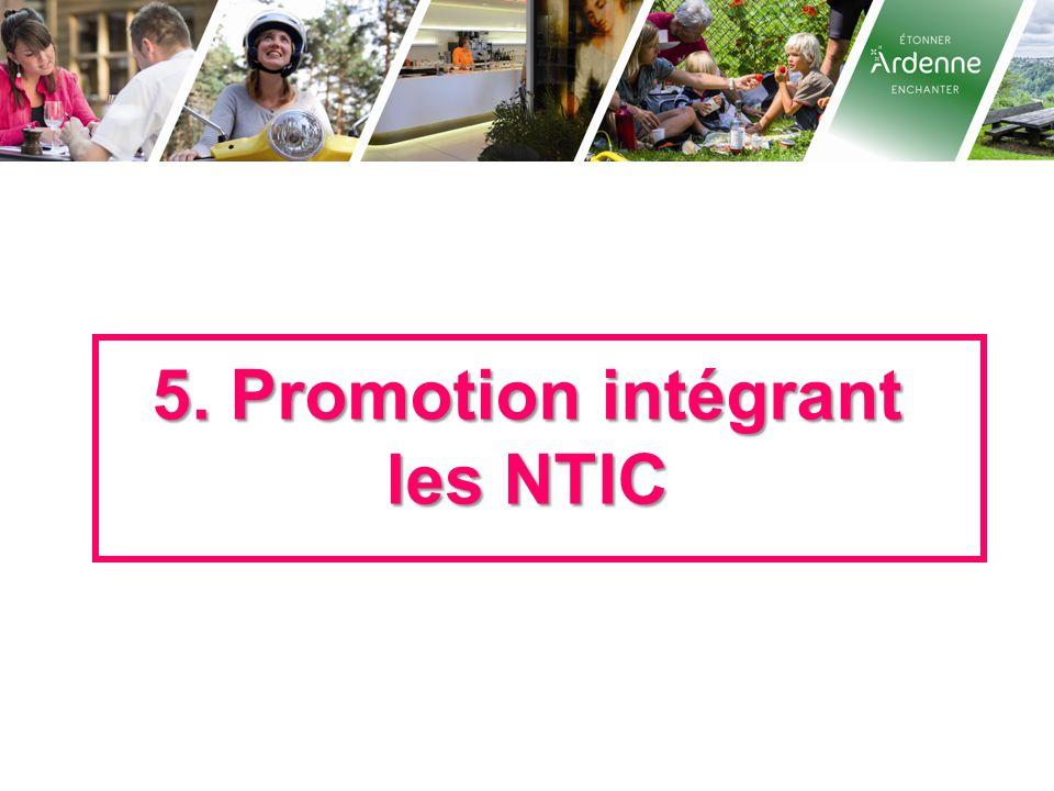 5. Promotion intégrant les NTIC