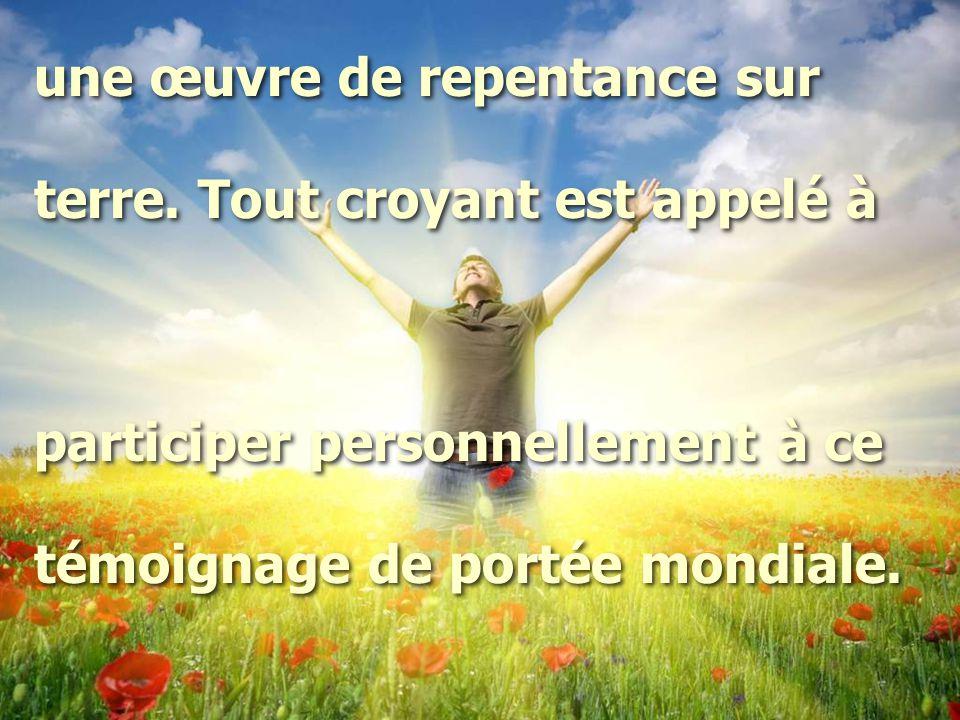 une œuvre de repentance sur terre.